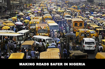 Are we making roads safer in Nigeria?
