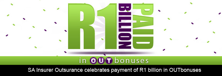 OUTsurance celebrates R1 billion in cash OUTbonus payments