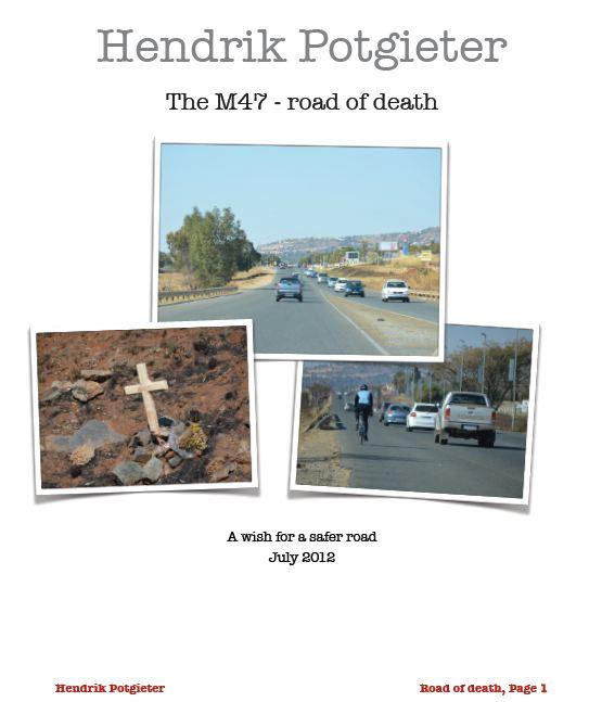 Hendrik Potgieter Drive [M47] described as Road of Death
