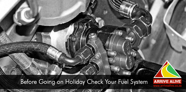 Before Going on Holiday Check Your Fuel System