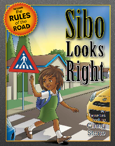 Sibo Looks Right – A storybook for children on Road Safety